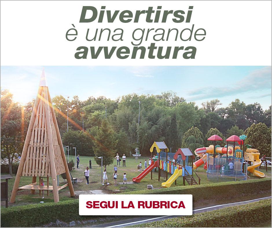 Rubrica San Michele Ristopizza: Divertirsi è una grande avventura