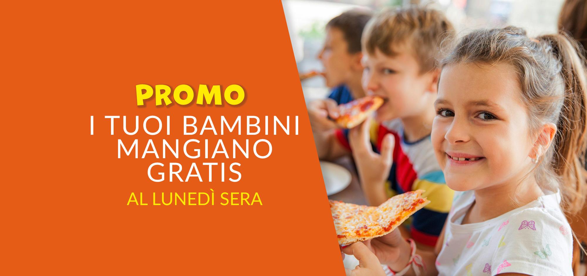 Promozione bambini lunedì sera gratis San Michele